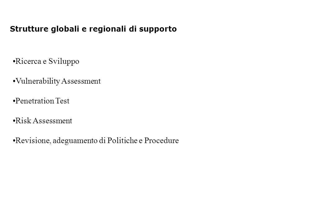 Strutture globali e regionali di supporto