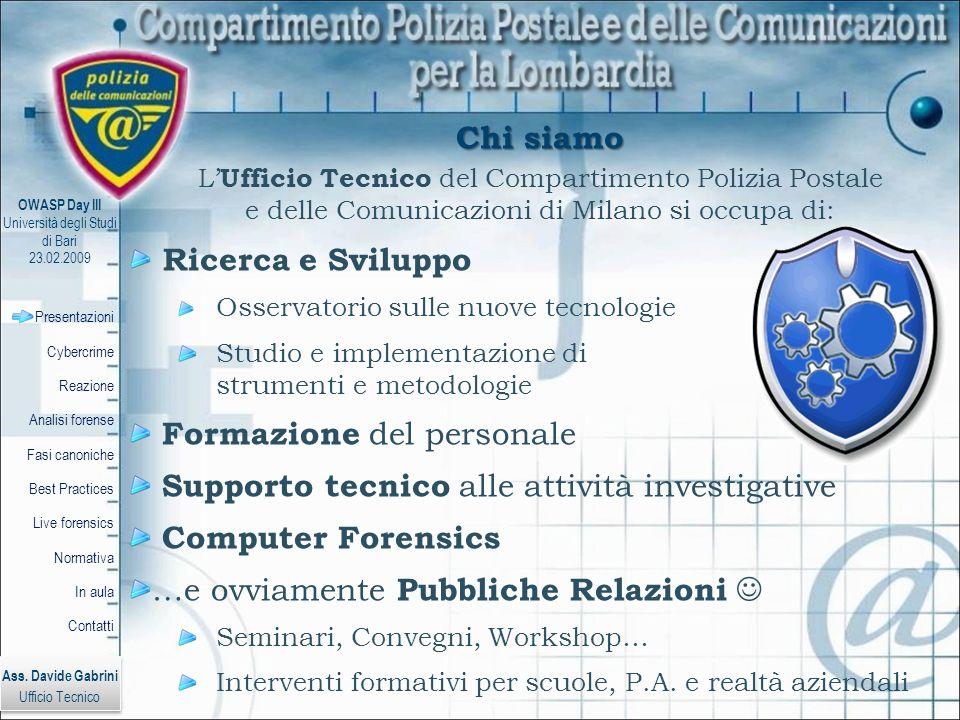 Formazione del personale Supporto tecnico alle attività investigative