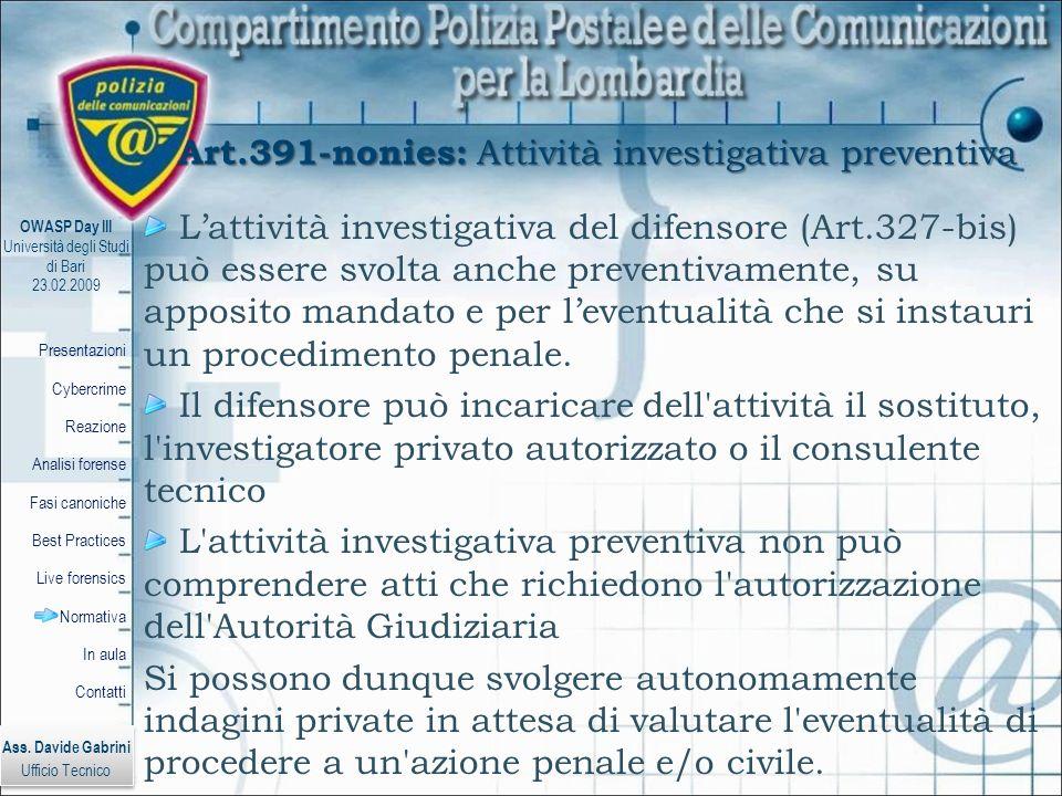 Art.391-nonies: Attività investigativa preventiva