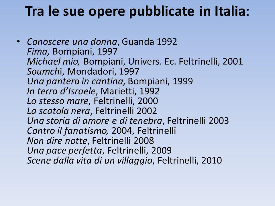 Tra le sue opere pubblicate in Italia: