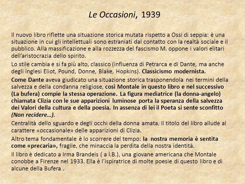 Le Occasioni, 1939