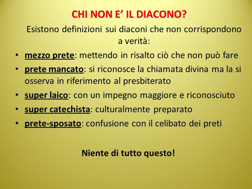 Esistono definizioni sui diaconi che non corrispondono a verità: