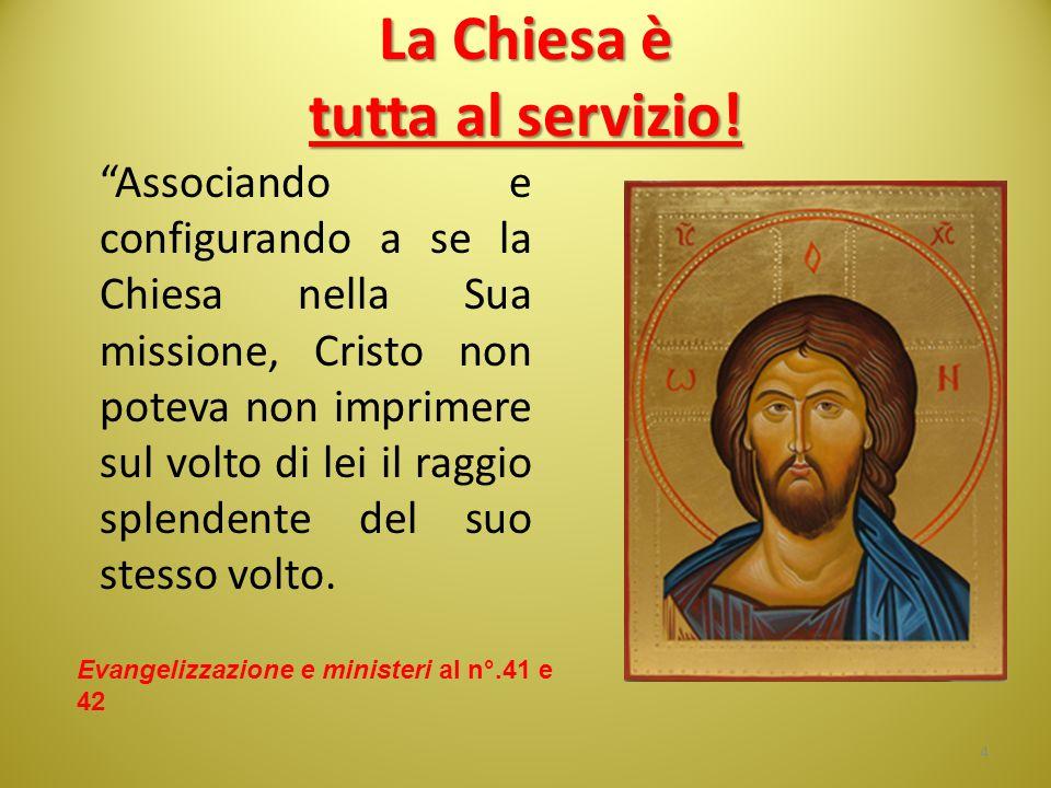 La Chiesa è tutta al servizio!