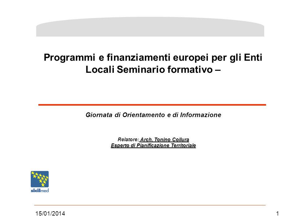 Programmi e finanziamenti europei per gli Enti Locali Seminario formativo –