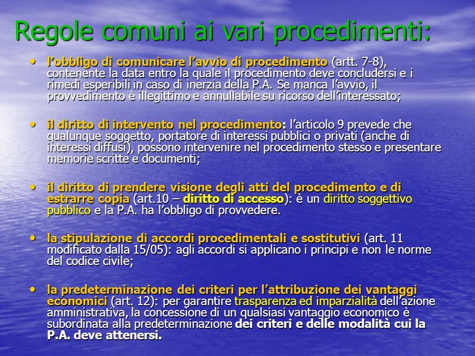 Regole comuni ai vari procedimenti: