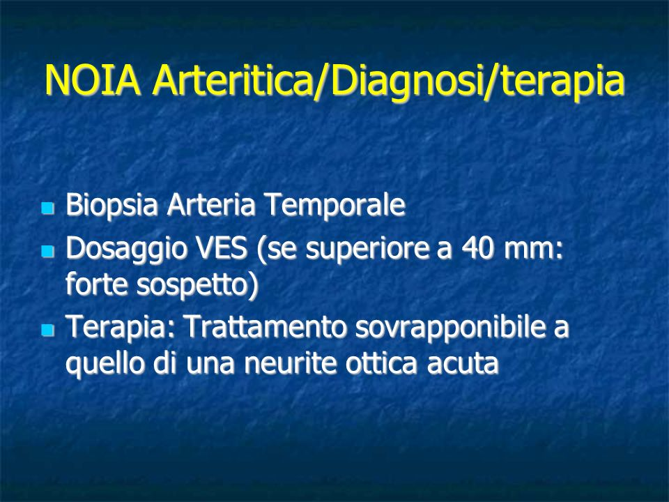 NOIA Arteritica/Diagnosi/terapia