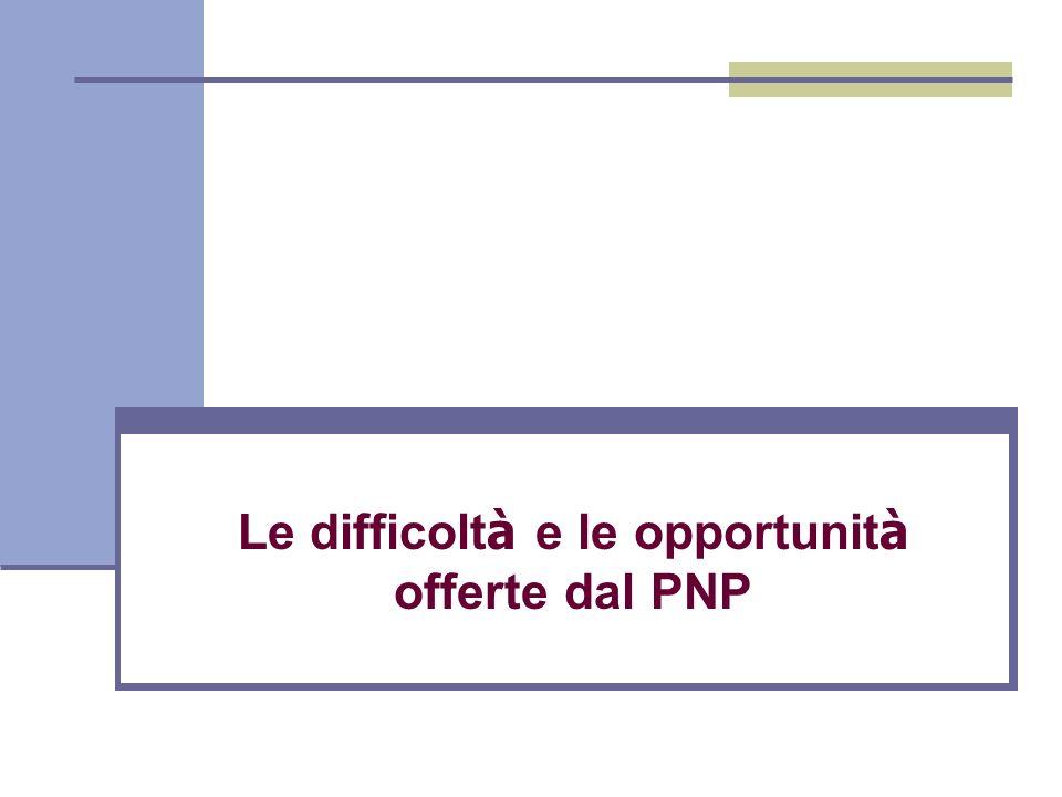Le difficoltà e le opportunità offerte dal PNP