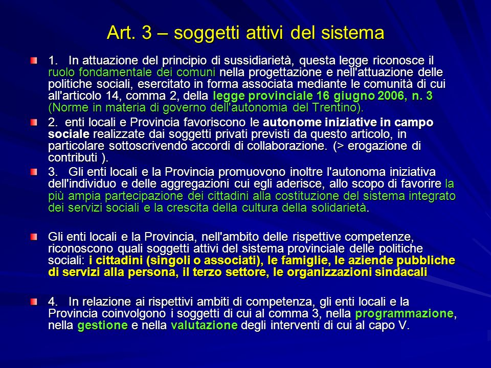 Art. 3 – soggetti attivi del sistema