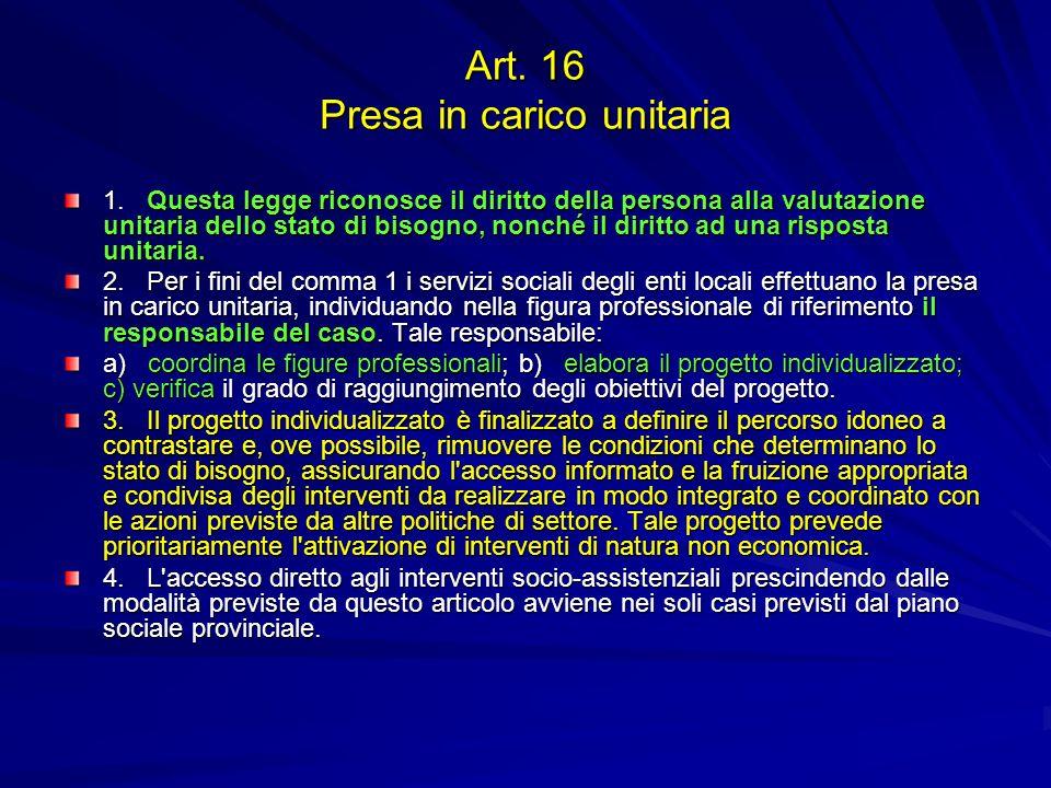 Art. 16 Presa in carico unitaria