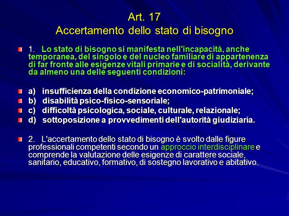 Art. 17 Accertamento dello stato di bisogno