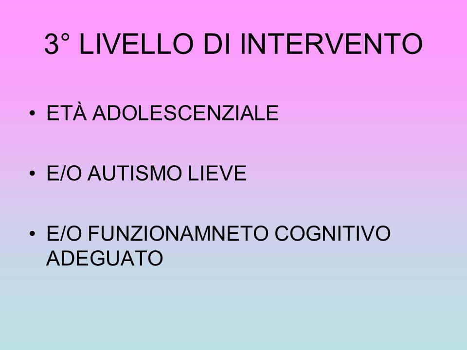 3° LIVELLO DI INTERVENTO