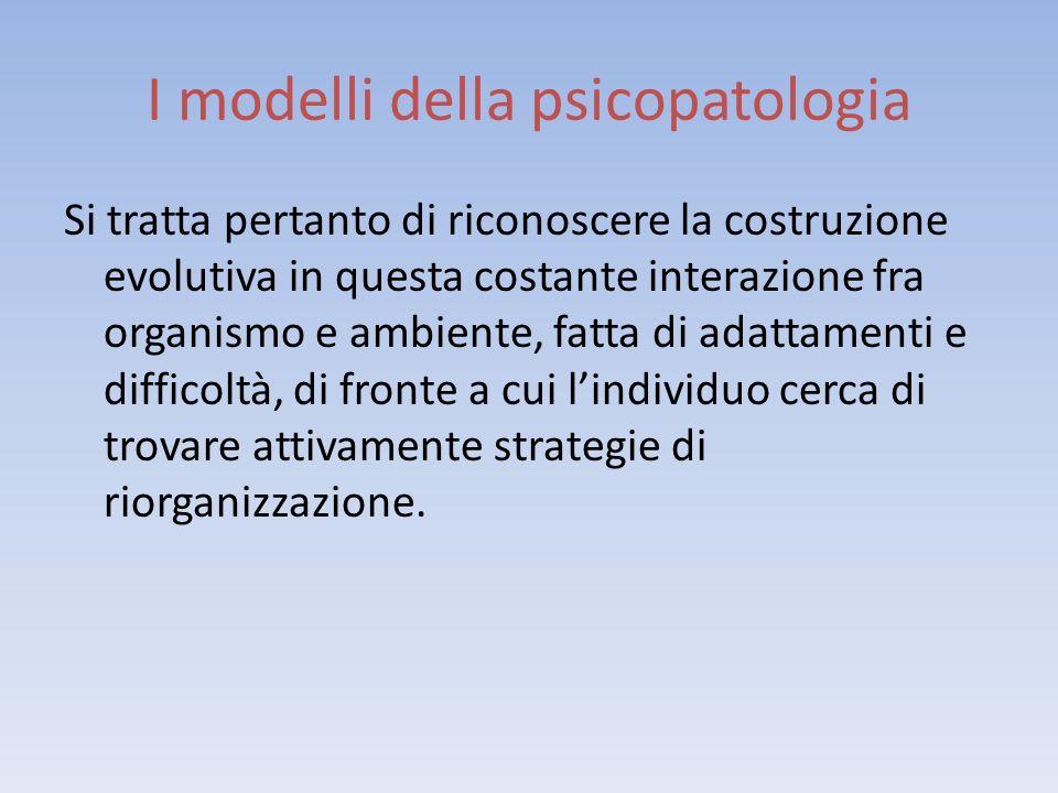 I modelli della psicopatologia