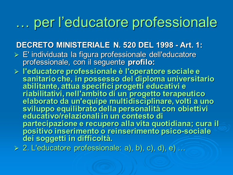 … per l'educatore professionale