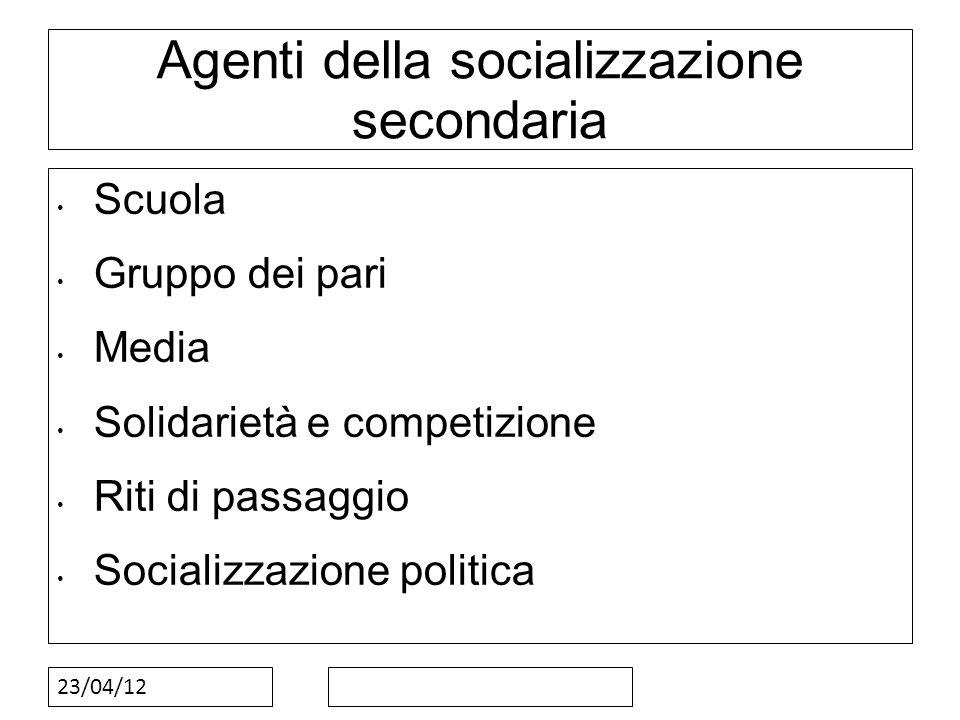 Agenti della socializzazione secondaria