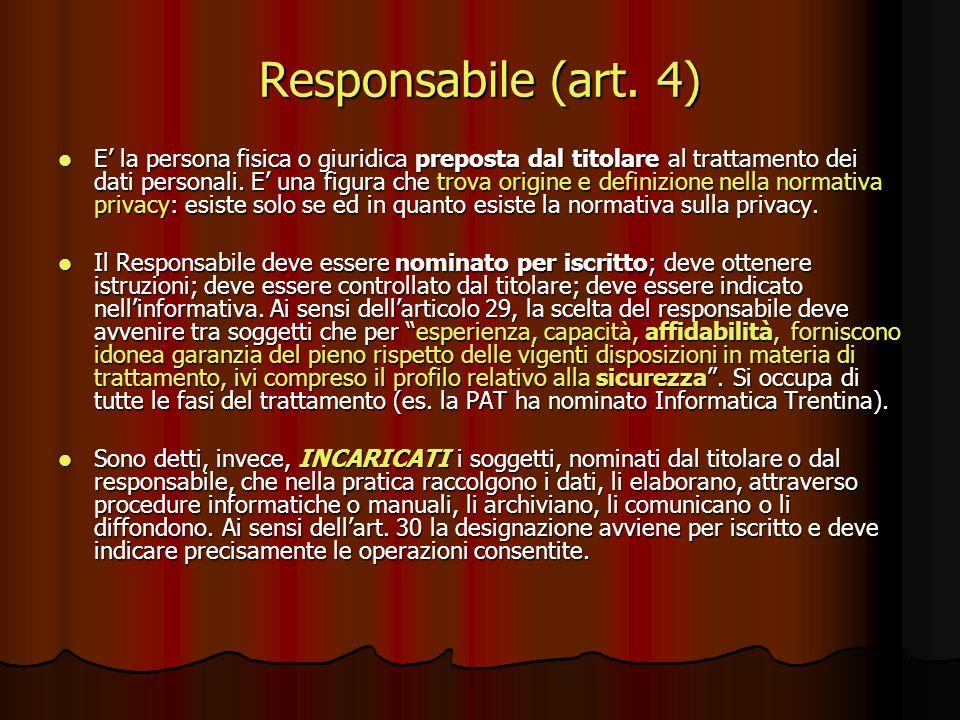 Responsabile (art. 4)
