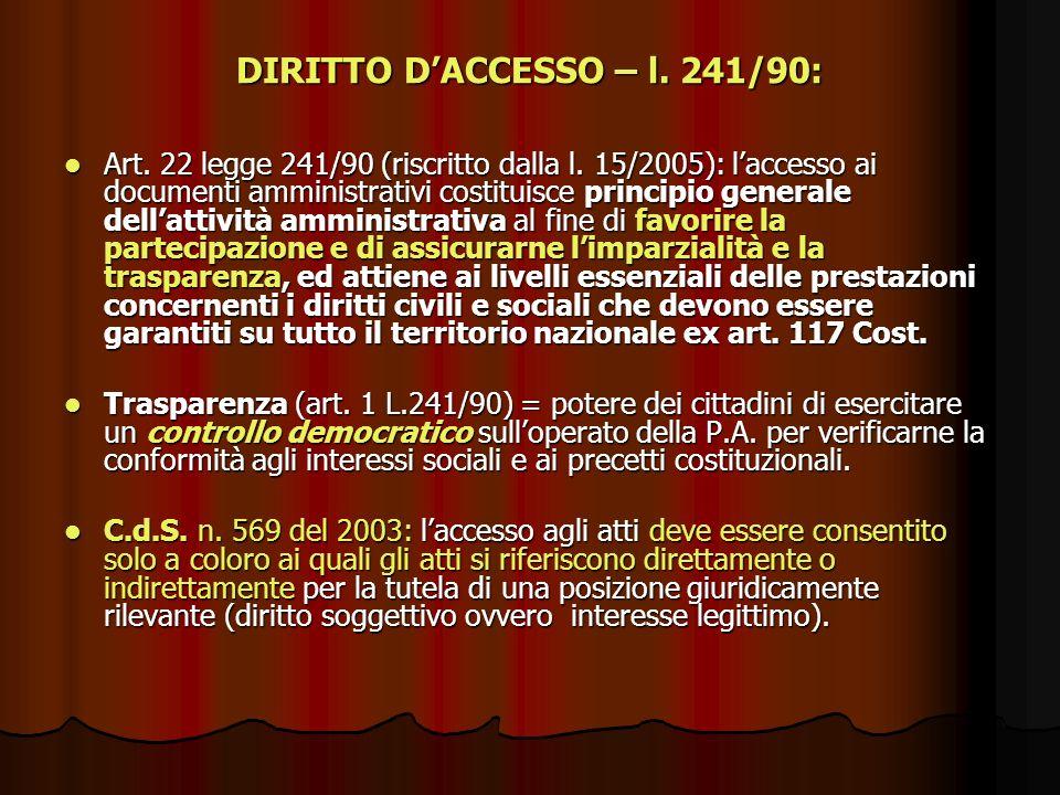 DIRITTO D'ACCESSO – l. 241/90: