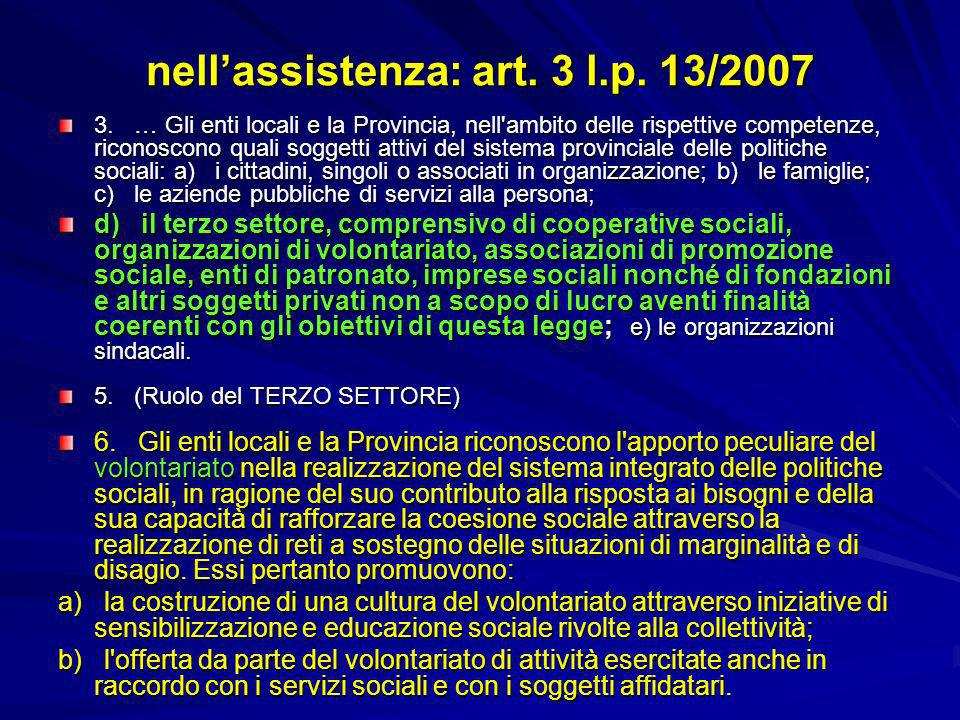 nell'assistenza: art. 3 l.p. 13/2007
