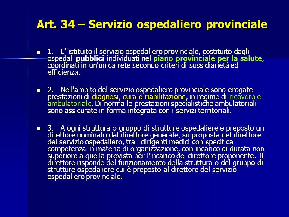 Art. 34 – Servizio ospedaliero provinciale