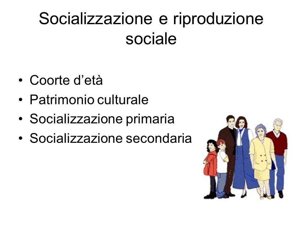 Socializzazione e riproduzione sociale