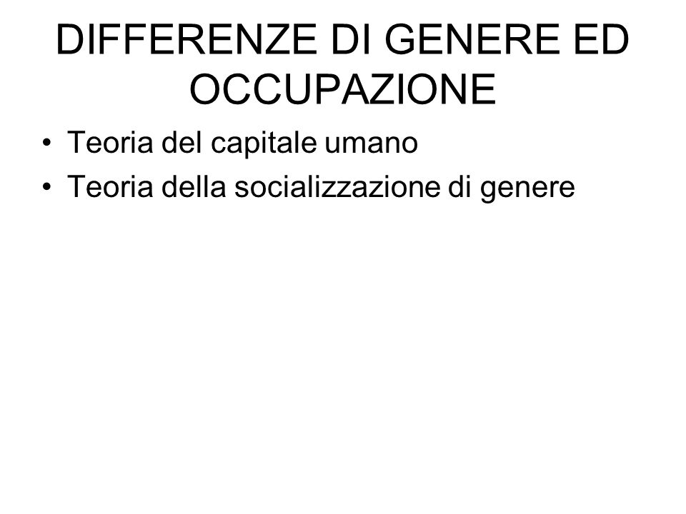 DIFFERENZE DI GENERE ED OCCUPAZIONE