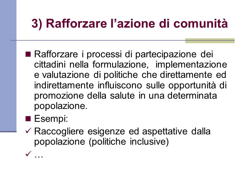 3) Rafforzare l'azione di comunità