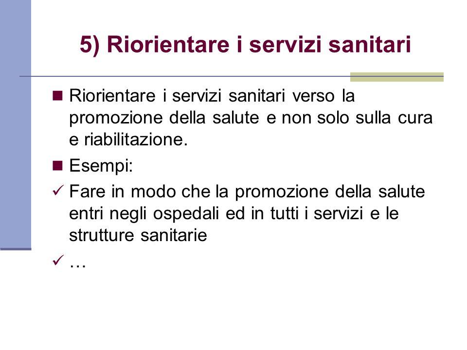 5) Riorientare i servizi sanitari