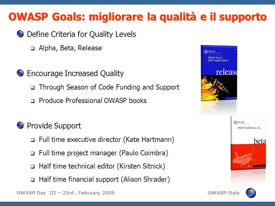 OWASP Goals: migliorare la qualità e il supporto