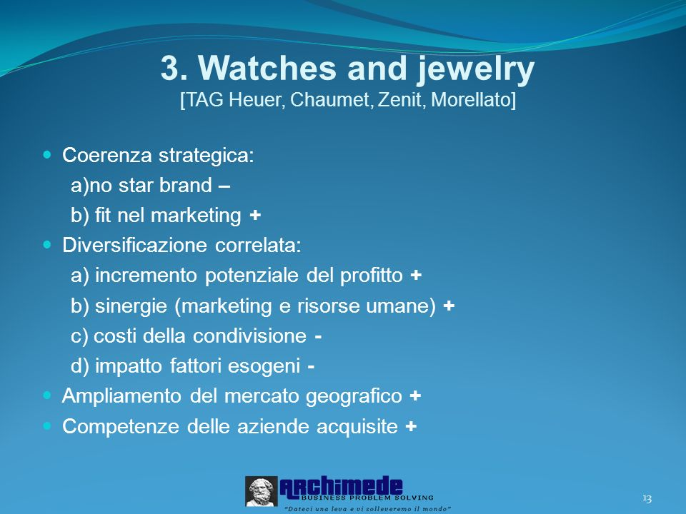 3. Watches and jewelry [TAG Heuer, Chaumet, Zenit, Morellato]