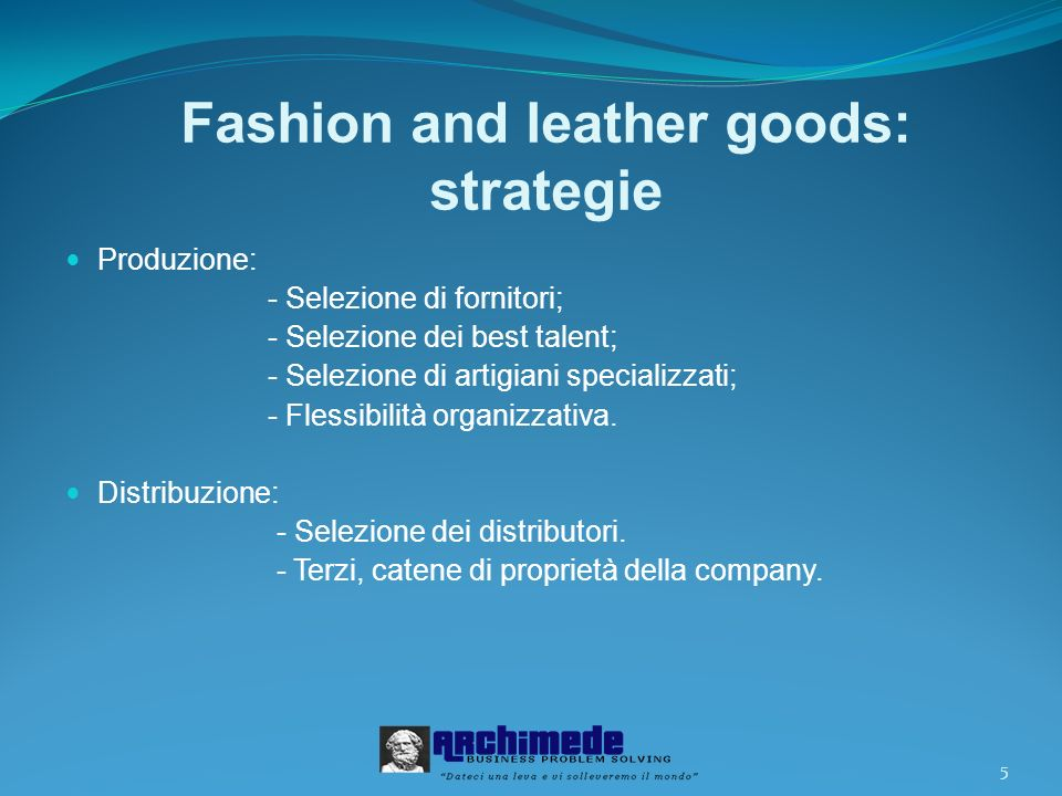 Fashion and leather goods: strategie