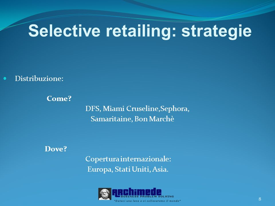 Selective retailing: strategie