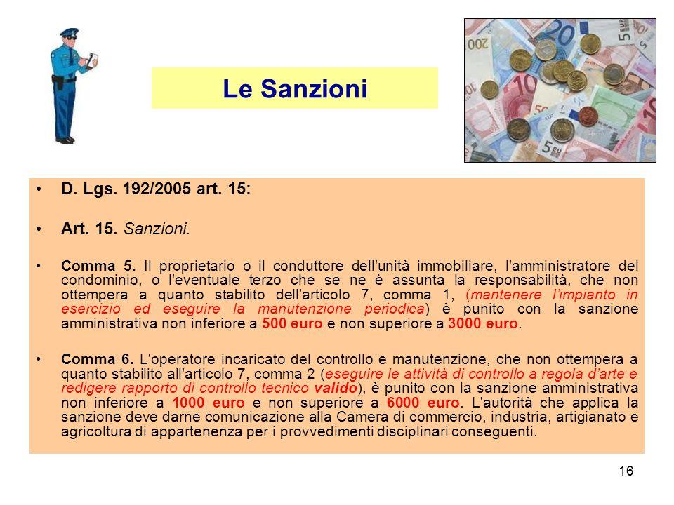 Le Sanzioni D. Lgs. 192/2005 art. 15: Art. 15. Sanzioni.