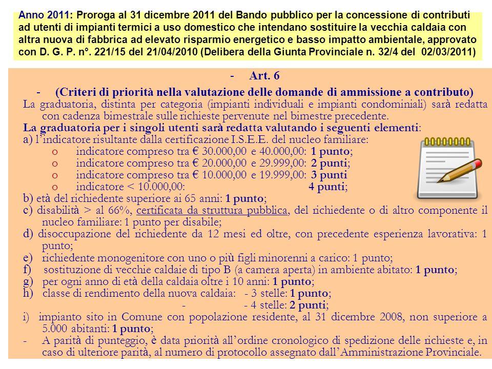 indicatore compreso tra € 30.000,00 e 40.000,00: 1 punto;