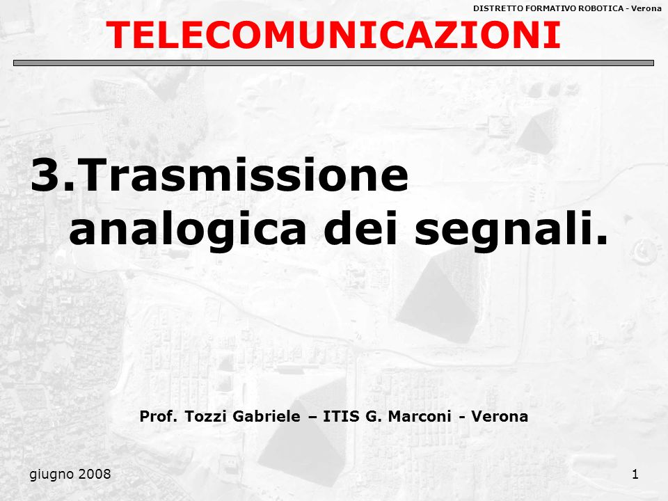 Prof. Tozzi Gabriele – ITIS G. Marconi - Verona