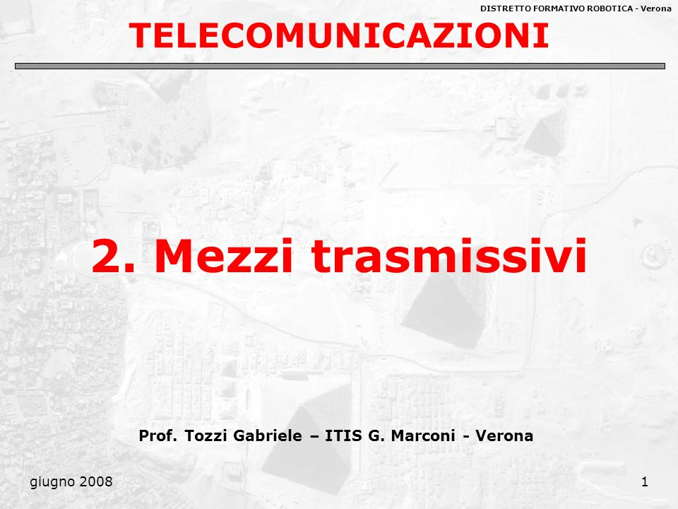 2. Mezzi trasmissivi TELECOMUNICAZIONI