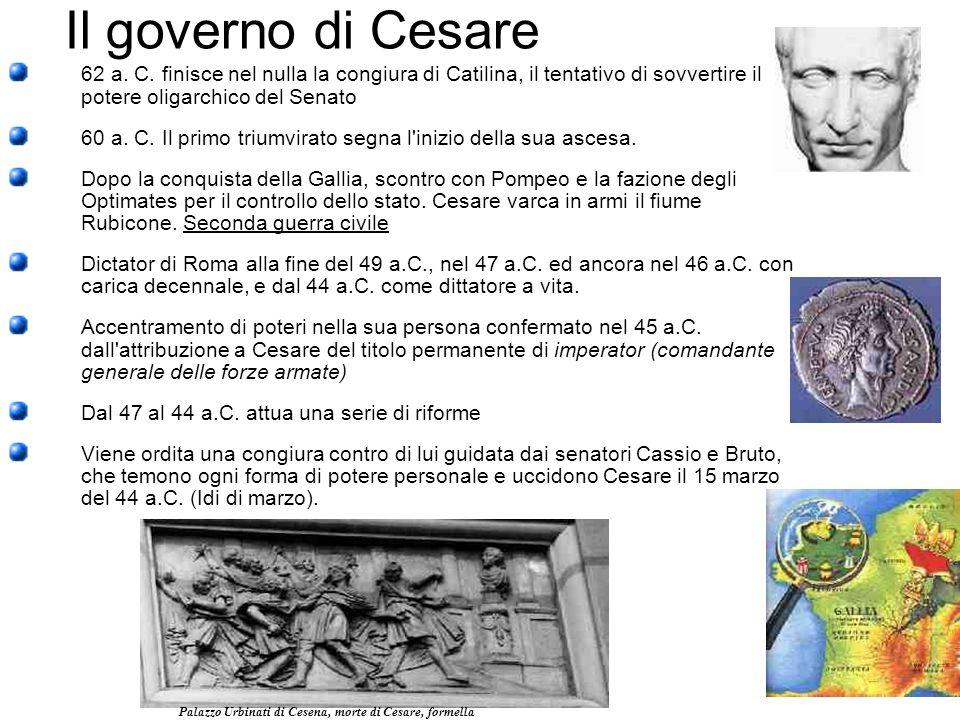 Il governo di Cesare 62 a. C. finisce nel nulla la congiura di Catilina, il tentativo di sovvertire il potere oligarchico del Senato.