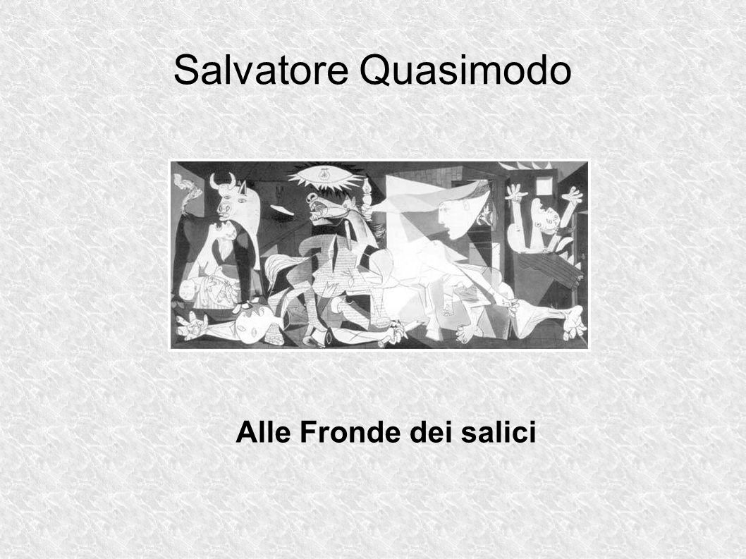 Salvatore Quasimodo Alle Fronde dei salici