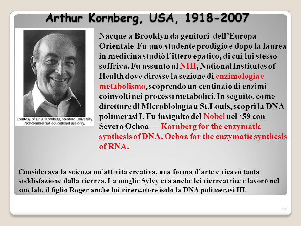 Arthur Kornberg, USA, 1918-2007