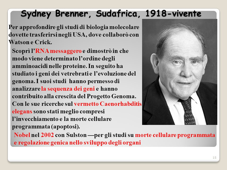 Sydney Brenner, Sudafrica, 1918-vivente