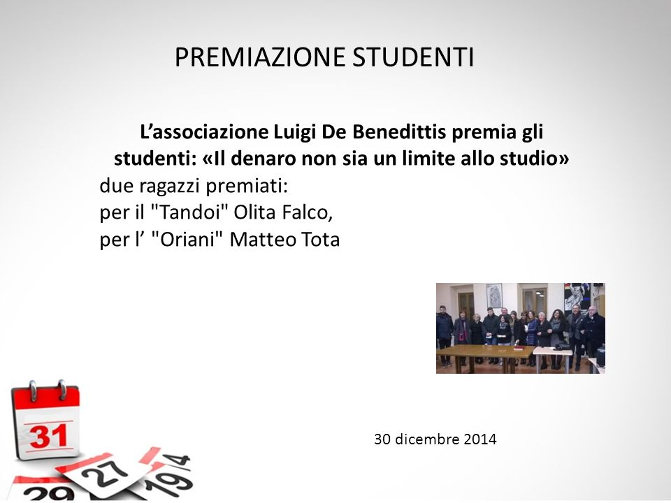 PREMIAZIONE STUDENTI L'associazione Luigi De Benedittis premia gli studenti: «Il denaro non sia un limite allo studio»