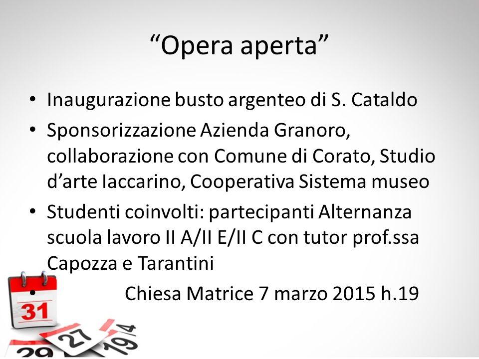 Opera aperta Inaugurazione busto argenteo di S. Cataldo