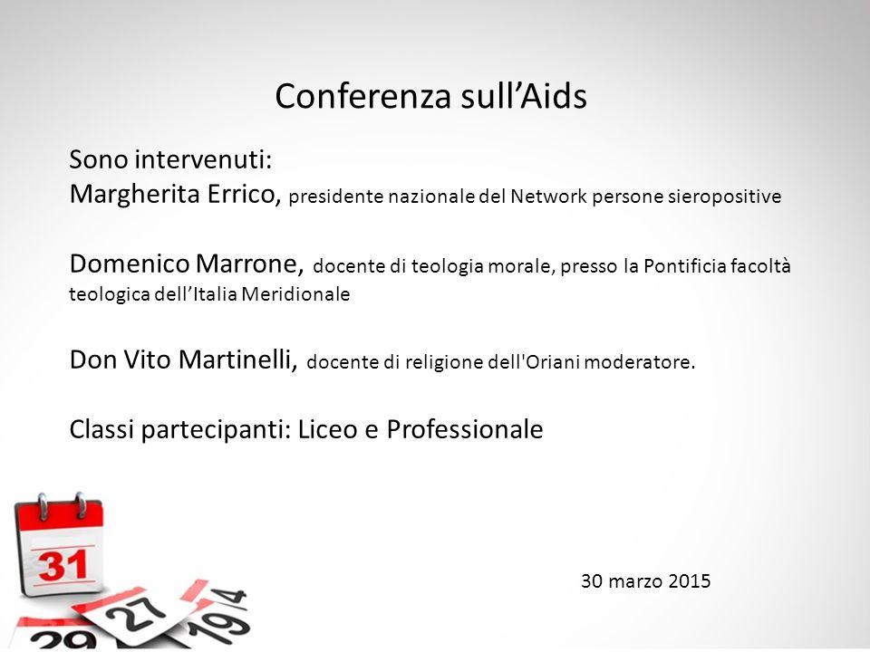Conferenza sull'Aids Sono intervenuti: