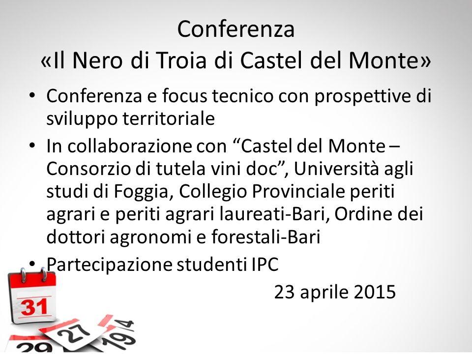 Conferenza «Il Nero di Troia di Castel del Monte»