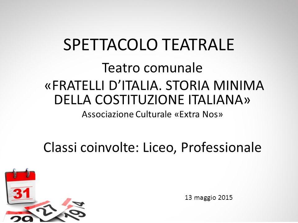 SPETTACOLO TEATRALE Teatro comunale