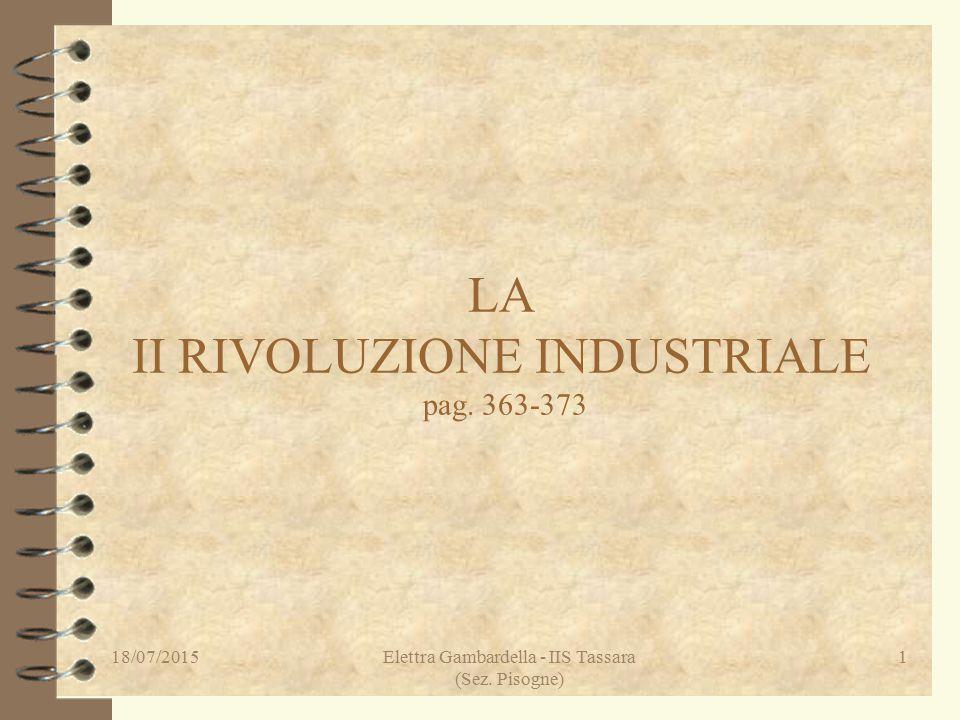 LA II RIVOLUZIONE INDUSTRIALE pag. 363-373