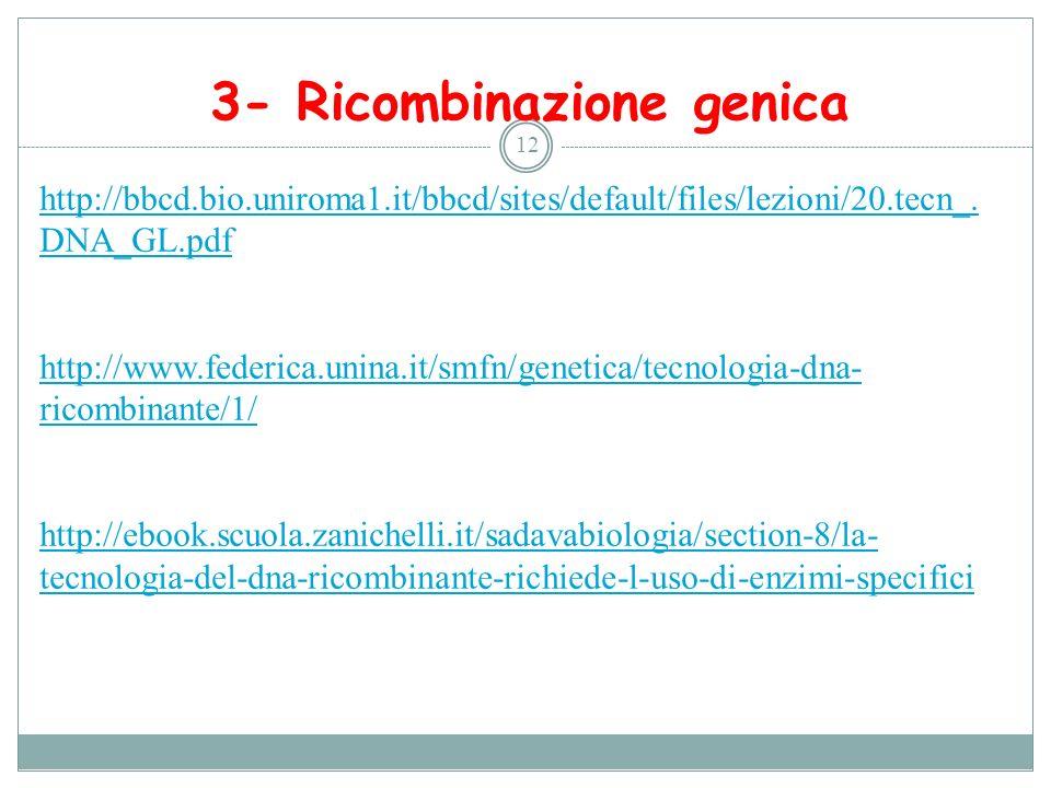3- Ricombinazione genica