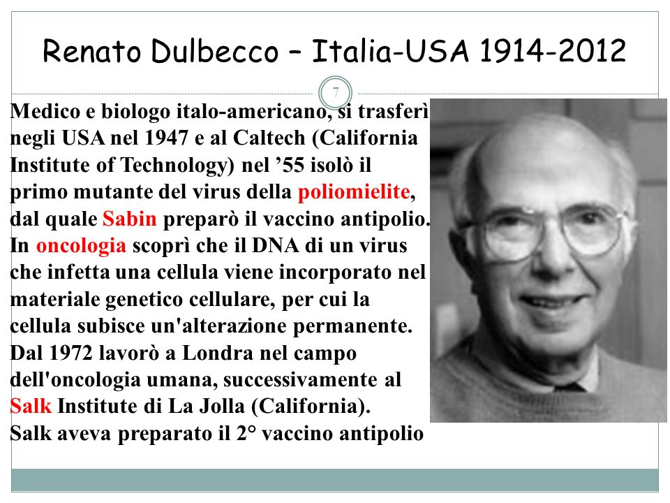 Renato Dulbecco – Italia-USA 1914-2012