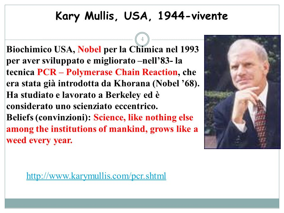 Kary Mullis, USA, 1944-vivente
