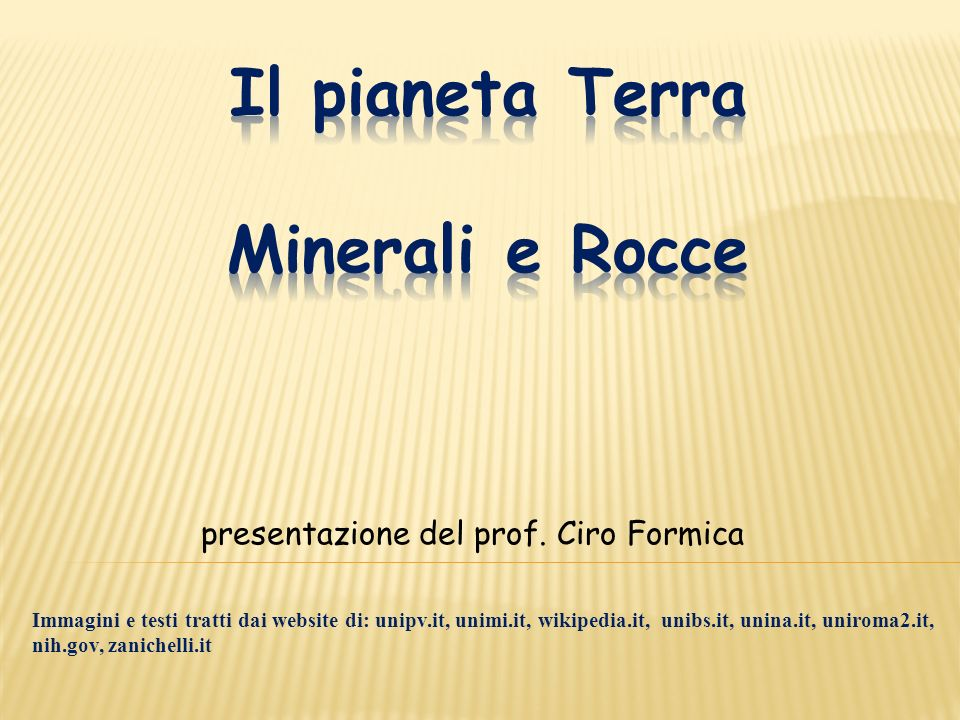 Il pianeta Terra Minerali e Rocce