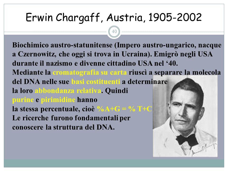 Erwin Chargaff, Austria, 1905-2002