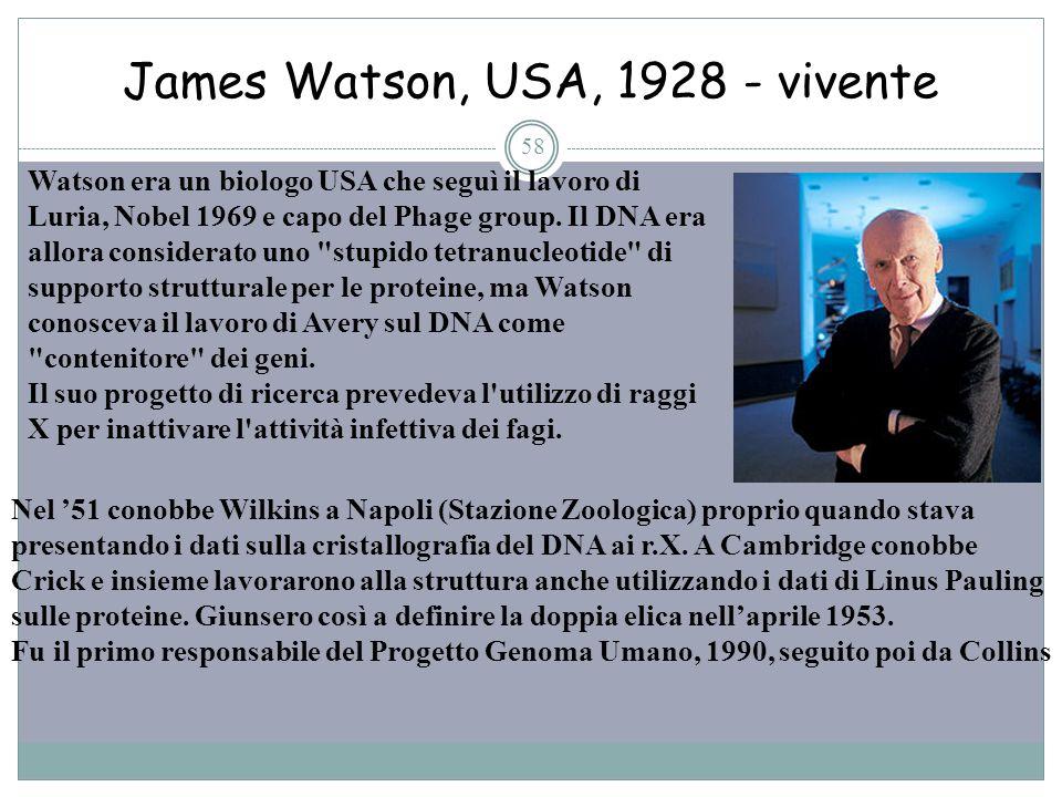 James Watson, USA, 1928 - vivente